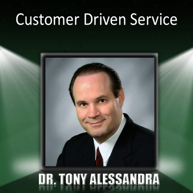 Customer-driven Srrvice