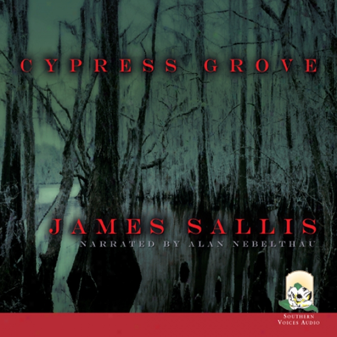 Cypress Grove (unabridged)