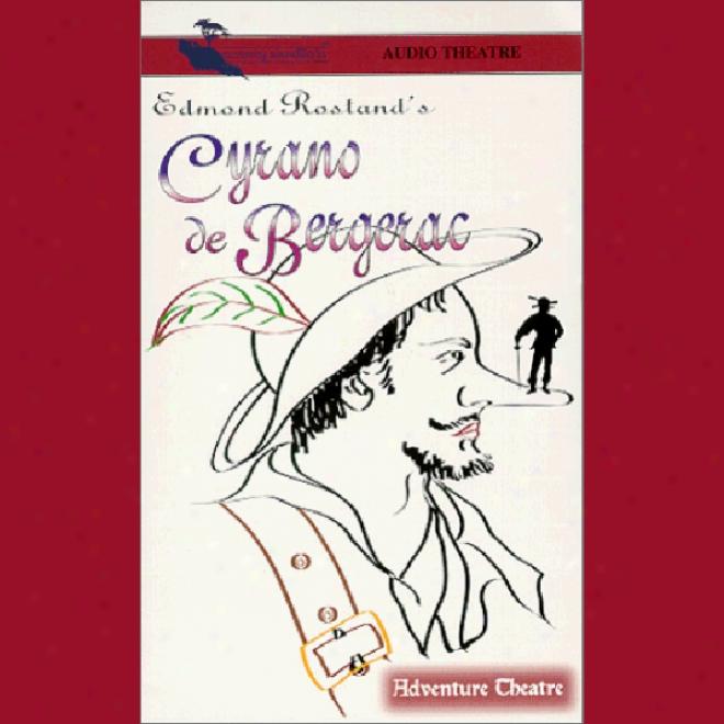 Cyrano De Bergerac (dramatizsd)