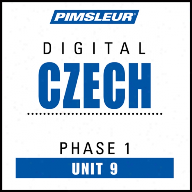 Czech Phase 1, Unit 09: Learn To Speak And Understand Czech With Pimzleur Language Programs