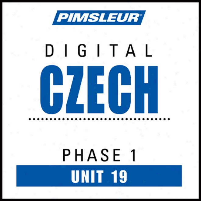 Czech Phase 1, Unit 19: Learn To Speak And Understand Czech With Pimsleur Language Programs