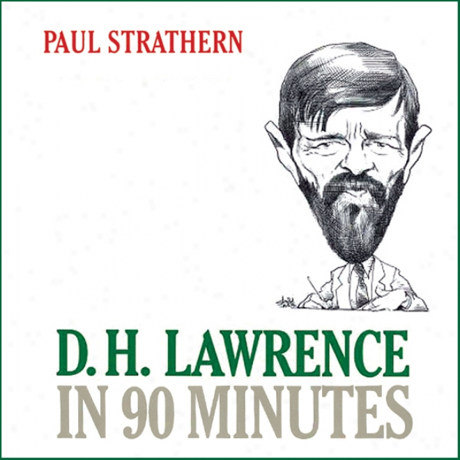 D. H. Lawrence In 90 Minutes (unabridyed)