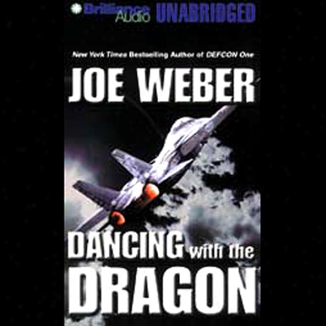 Dancing Attending The Dragon (unabridged)