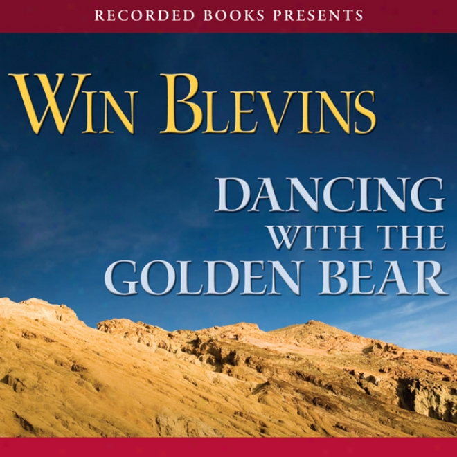 Dancing With The Golden Bear (unabridged)