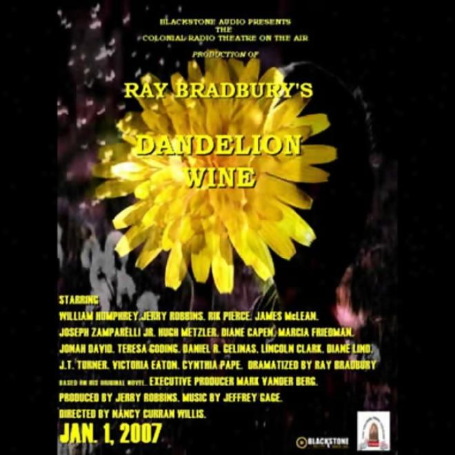 Dahdelion Wine (dramatized)