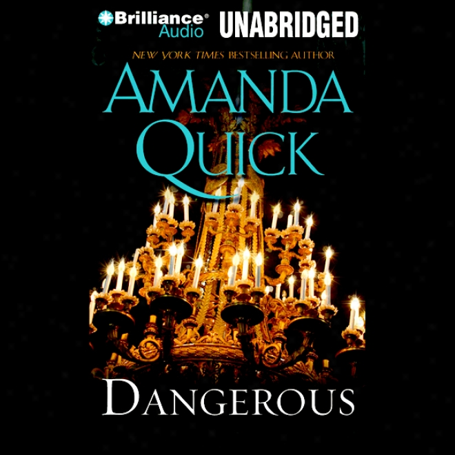 Dangerous: A Novel (unabridged)