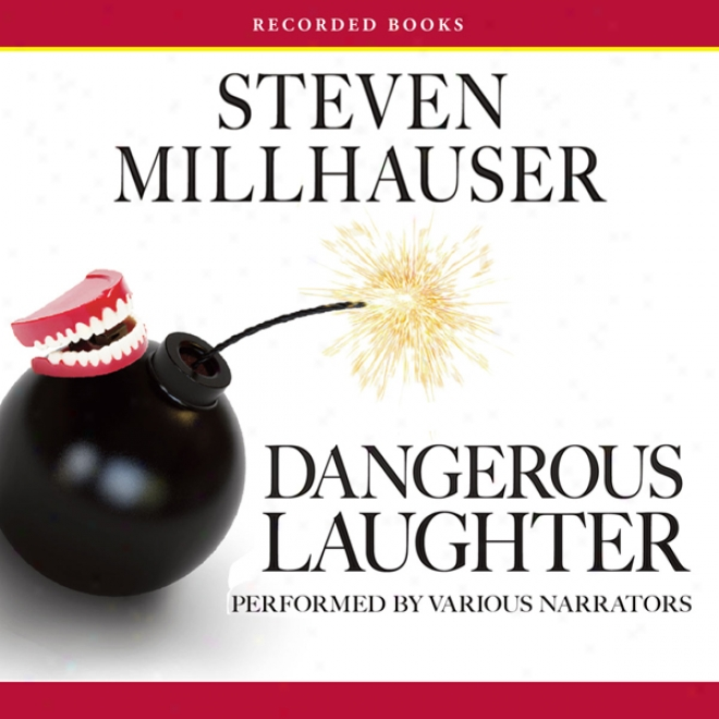 Dangerous Laughter (unabridged)