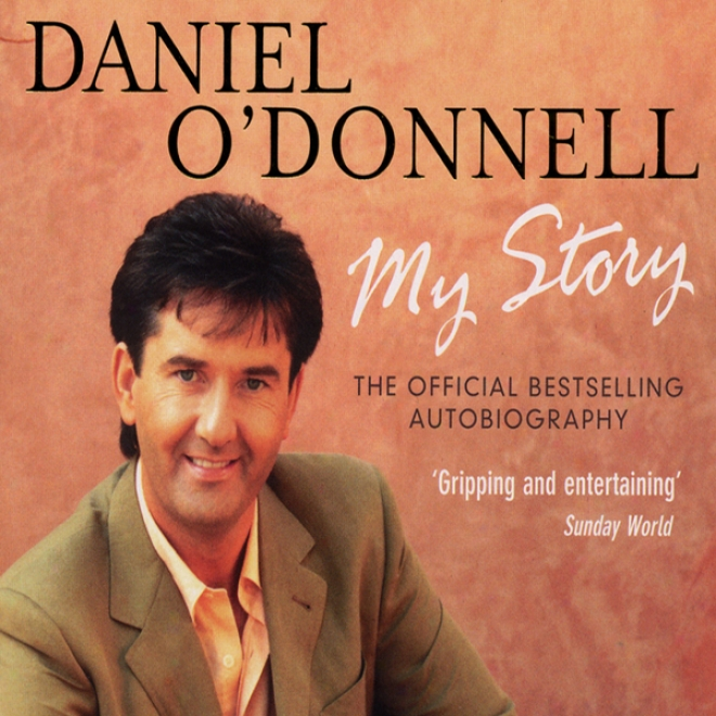 Daniel O'donnell: My Story (unabridged)