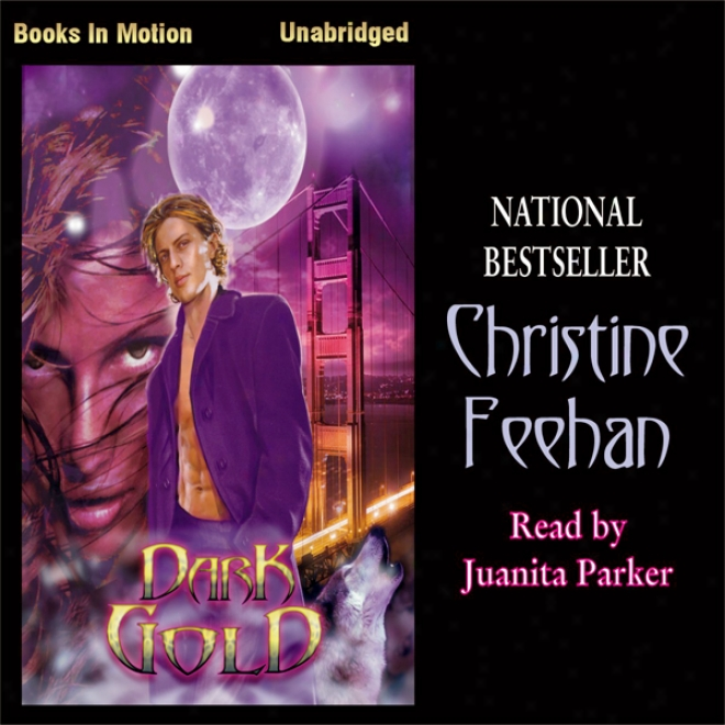 Dark Gold: Dark Series, Book 3 (unabridged)