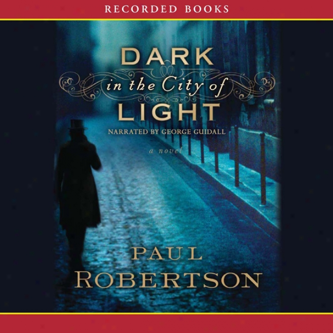 Dark In The City Of Light (unabridged)