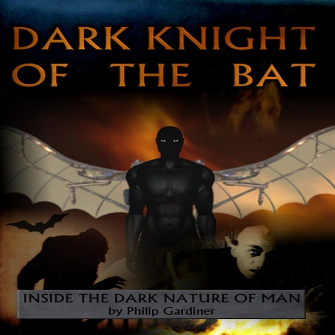 Dark Night Of The Bat (unabridged)