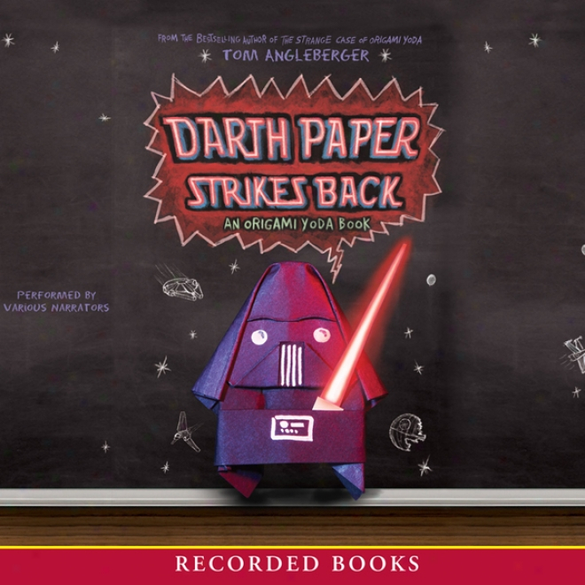 Darth Paper Strikes Again: An Origami Yoda Book (unabridged)