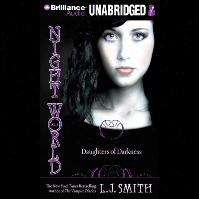 Daughters Of Darkness: Night World Series (unabridged)