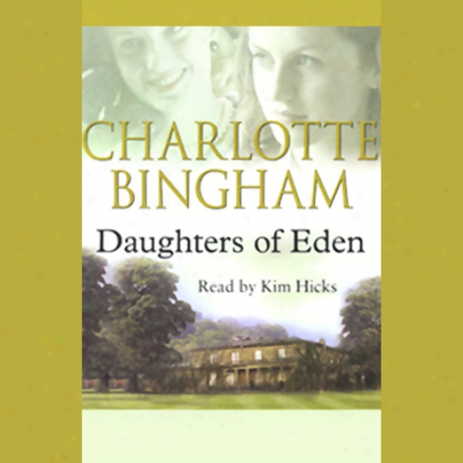 Daughters Of Eden (unabridged)
