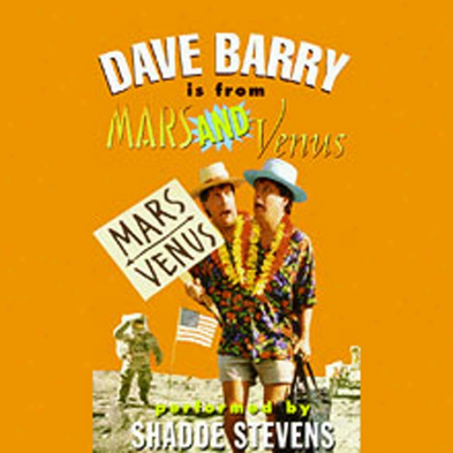 Dave Barrry Is From Mars And Venus