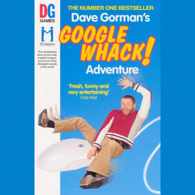Davee Gorman's Googlewhack Adventure