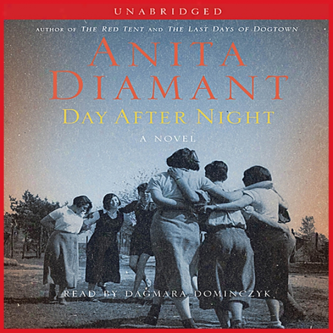 Day After Night: A Novel (unabridged)