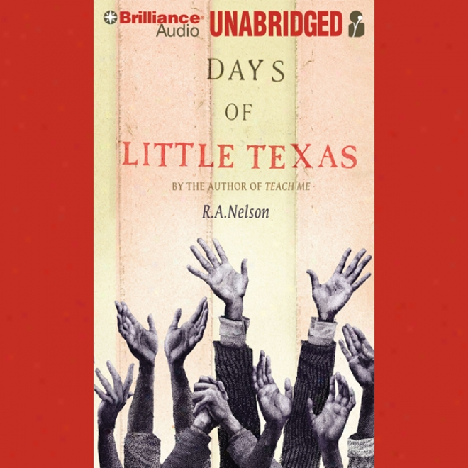 Days Of Little Texas (unabridged)