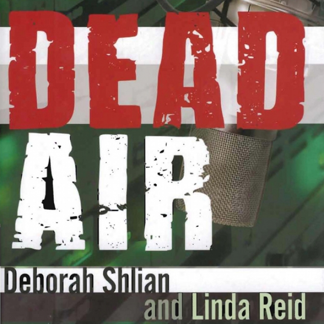 Dead Air: A Sammy Greene Thriller (unabridged)