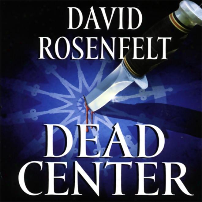 Dead Center (unabridged)