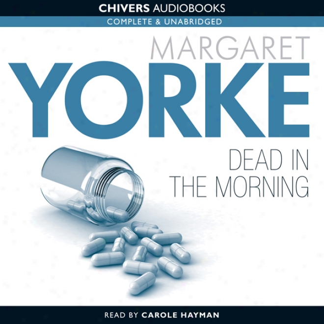 Dead In The Morning (unabridged)