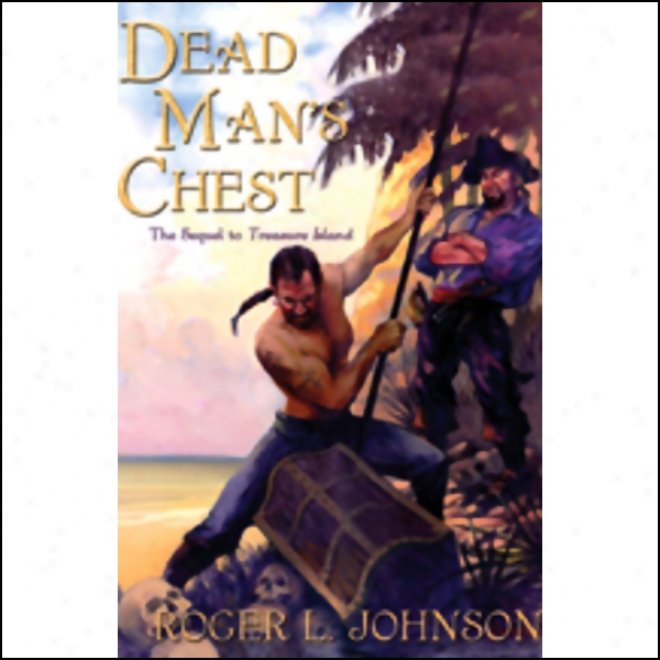 Dead Man's Chest (unabridged)