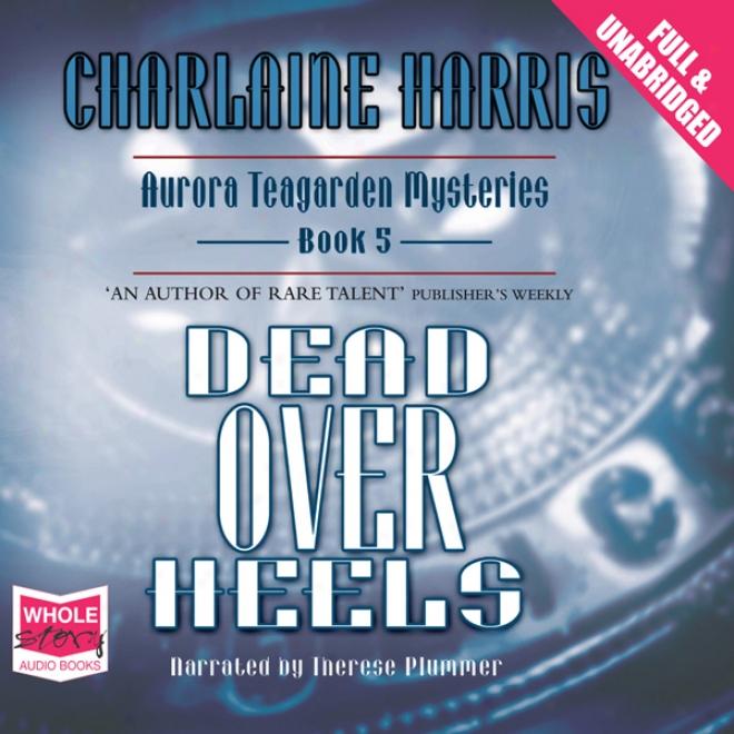 Dead Over Heels (unabridged)
