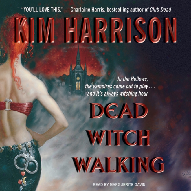 Dead Witch Walking (unabridged)