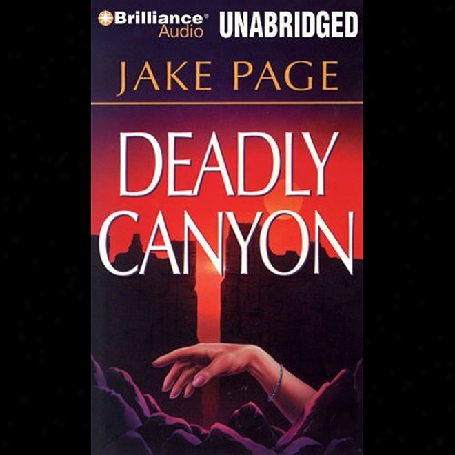Deadly Canyon (unabridged)