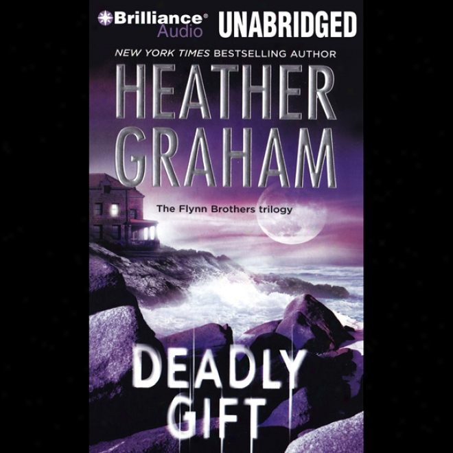 Deadly Gift (unabridged)