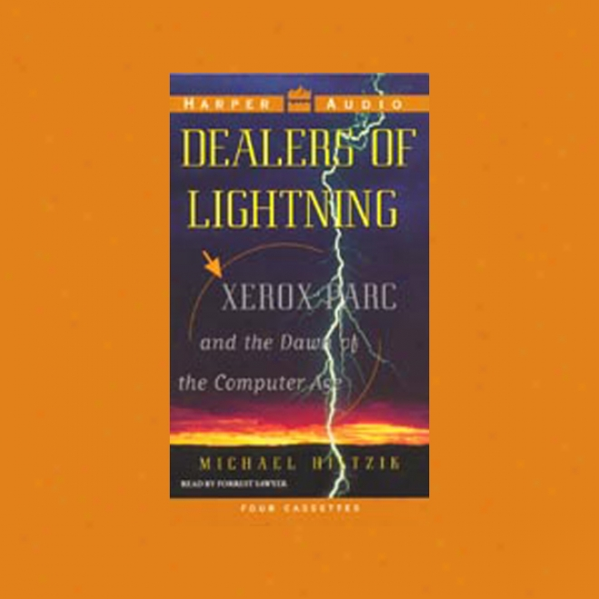 Dealers Of Lightning: Xerox Parc And The Dawn Of The Computer Period