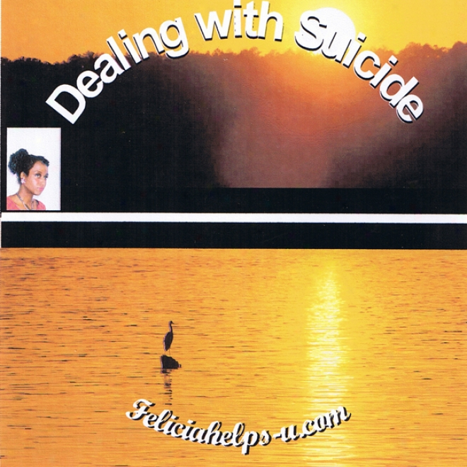Dealing With Suicide (unabridged)