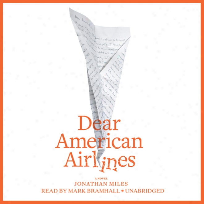Dear American Airlines (unabridged)