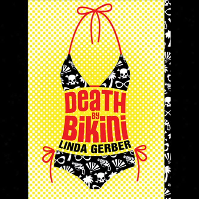 Death By Bikinl (unabridged)