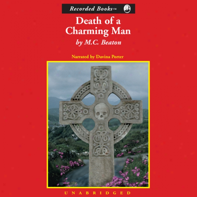 Death Of A Charming Man: A Hamish Macbeth Mysteyf (unabridged)
