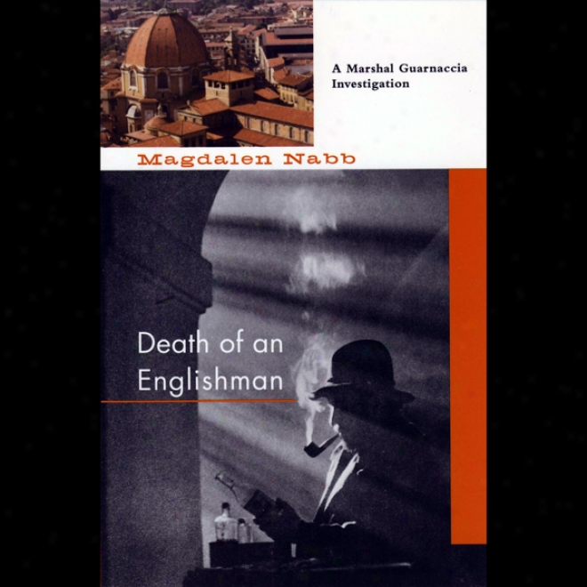 Death Of An Englishman: A Arrange Guarnaccia Examination (unabridged)