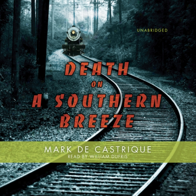 Death On A Soutjern Breeze (unabridged)