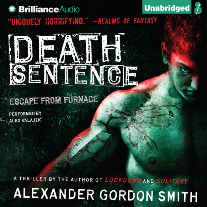 Death Sentence: Escape From Furnace, Book 3 (unabridged)