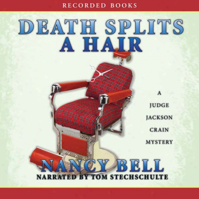 Death Splits A Hair (unabridged