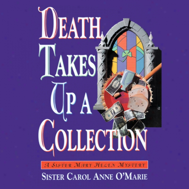 Death Takes Up A Assemblage (unabridged)