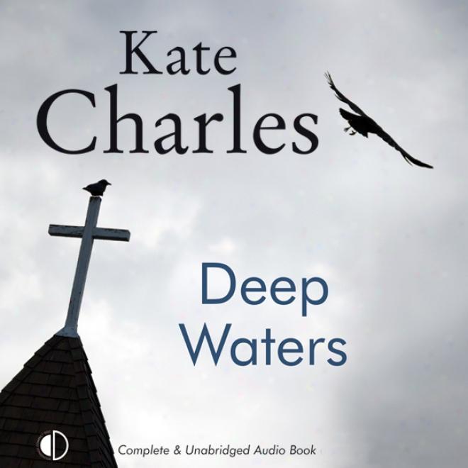 Deep Waters (unabridged)