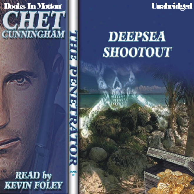 Deepsea Shootout: The Penetrator Series, Book 16 (unabridged)