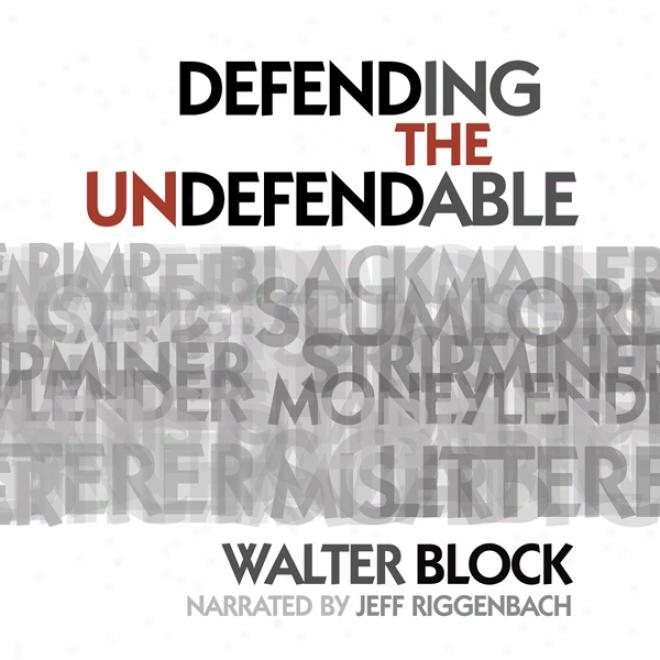 Defending The Undefendable (unabridged)
