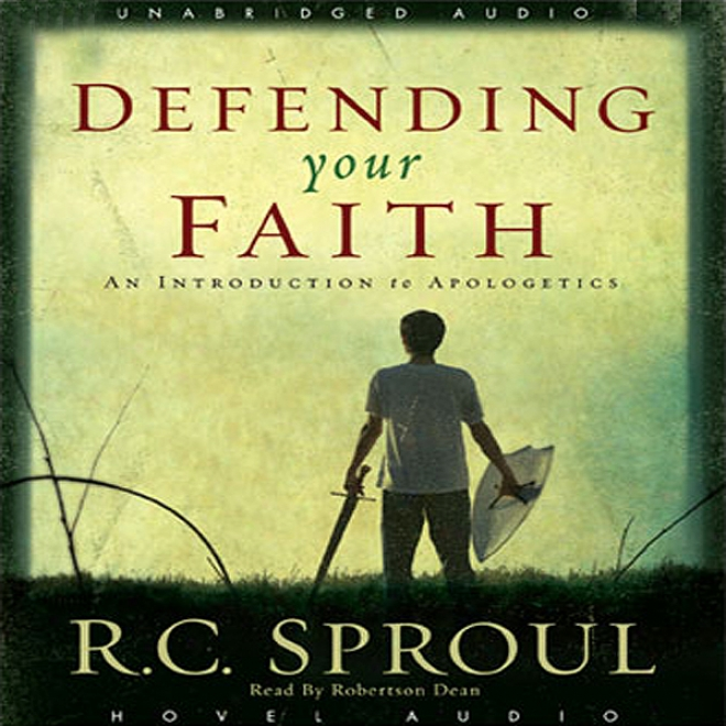 Defending Your Faith: An Introduction To Evidences of Christianity (unabridged)