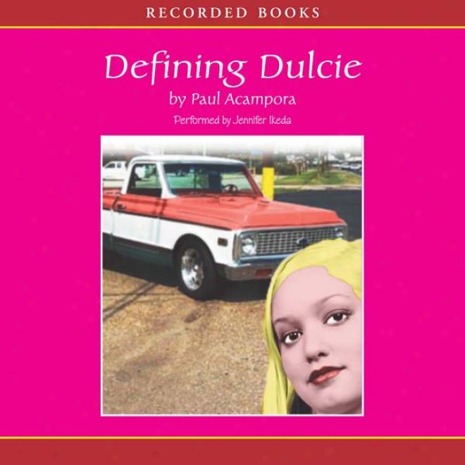 Defining Dulcie (unabridged)