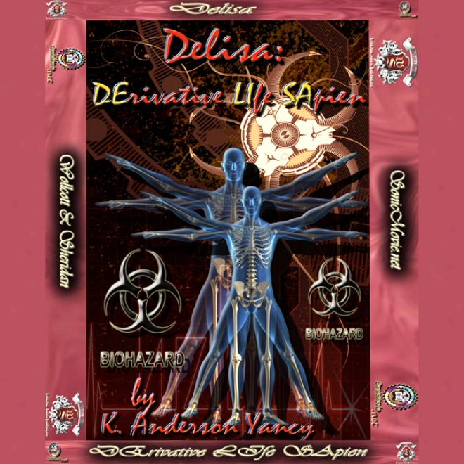 Delisa: Derivative Life Sapien (unabridged)