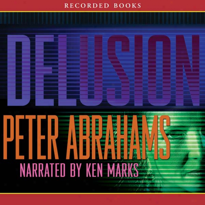 Delusion (unabridged)