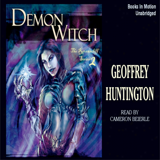 Demon Witch: Ravenscliff, Book 2 (unabridged)