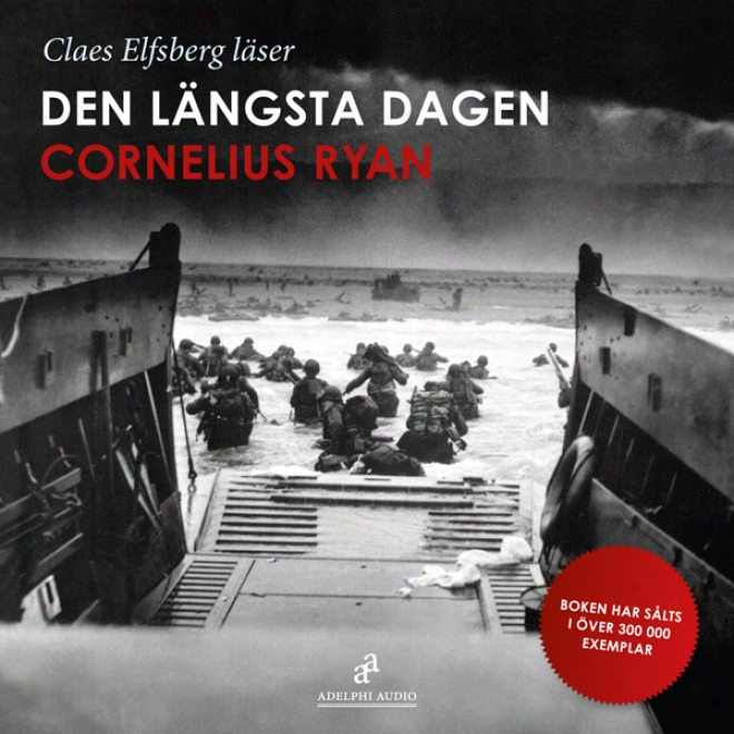 Den Langsta Dagen [the Longest Day] (unabridged)