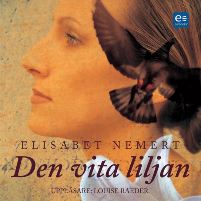 Den Vita Liljan (unabridged)